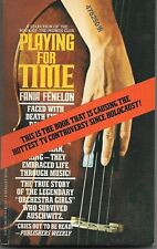 PLAYING FOR TIME BY FANIA FENELON        PAPERBACK