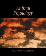 Animal Physiology by Gordon A. Wyse, Richard W. Hill and Margaret Anderson (200…