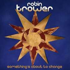 Robin Trower - Something's About To Change NEW CD