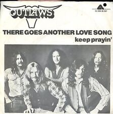 7inch OUTLAWS there goes another love song HOLLAND EX +PS (HIC)