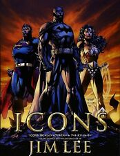 Icons The DC Comics And Wildstorm Art Of Jim Lee Illustration Book