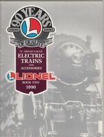 "[27884] 1990 LIONEL ""O"" AND 027 GAUGE ELECTRIC TRAINS  CATALOGUE BOOK TWO"