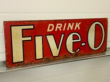 Vintage Drink FIVE-0 Soda from Coca Cola Company 20'-30's Gas Oil Advertising