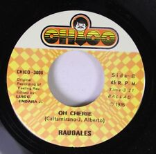 Soul 45 Raudales - Oh Cherie / Scotch On The Rocks On Chioo