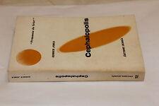 (63) Cephalopolis / Gonner Jones / Présence du futur - Denoël