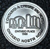 1980 NORTHERN ONTARIO DOLLAR TOKEN - Ontario Place - Ontario North Now
