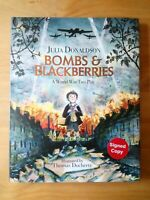 SIGNED 1ST EDITION of BOMBS & BLACKBERRIES. JULIA DONALDSON (THE GRUFFALO) FIRST