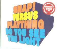 SNAP VERSUS PLAYTHING - DO YOU SEE THE LIGHT CD SINGLE 5 TRACKS 2002