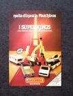 K802-Advertising Pubblicità-1982- MATCHBOX , I SUPERKINGS