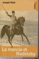 Austria LA MARCIA DI RADETZKY Joseph Roth San Paolo Tramonto Impero Asburgico l