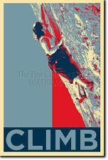 ROCK CLIMBING ART PHOTO PRINT (OBAMA HOPE) POSTER GIFT BOULDERING MOUNTAIN