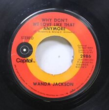 Country 45 Wanda Jackson - Why Don'T We Love Like That Anymore / Fancy Satin Pil