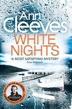 ANN CLEEVES __ WHITE NIGHTS __ BRAND NEW  __ FREEPOST UK