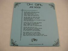 Joe Wood/ Oh Girl b/w Love In Your Blue Eyes/ Rosedale/ 1983/ Canada/ Pic Sleeve