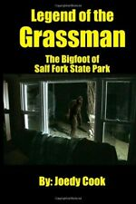 Legend of the Grassman [ RARE FIND ] Joedy Cook  EDUCATED BUYERS READ BELOW