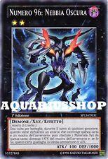 Yu-Gi-Oh! Numero 96 Nebbia Oscura SP13-IT031 fortissima carta di yuma      Zexal