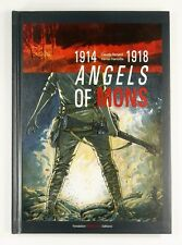 1914-1918 ANGELS OF MONS Claude Renard Xavier Hanotte - HARDBACK - Near Mint