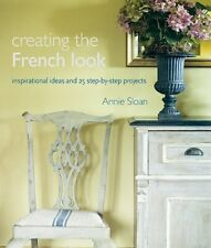 Creating the French Look by Annie Sloan, (Paperback), CICO Books , New, Free Shi