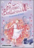 La pietra di Luna Le avventure di Rosa Magic Ballerina Libro Nuovo Vol. 9