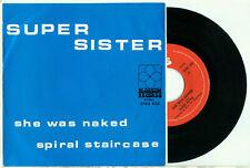 "SUPERSISTER - She Was Naked (1970 DUTCH PROG ROCK PS NMINT VINYL SINGLE 7"")"