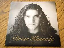 "BRIAN KENNEDY - HOLLOW  7"" VINYL PS"