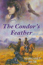 The Condor's Feather by Margaret Muir
