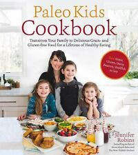 The Paleo Kids Cookbook: Transition Your Family to Delicious Grain- and Gluten-f