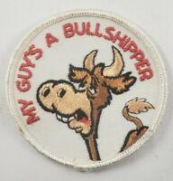 "Vintage My Guy's A Bullshipper 1960/70's 3"" Hat Jacket Patch Biker Rat Rod Humor"