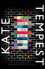 Bloomsbury Publishing - The Bricks that Built the Houses