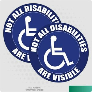 2 x Not All Disabilities Are Visible, 100mm Disabled Car, Van, S/A Sticker