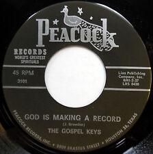 GOSPEL KEYS 45 God Is Making A Record / Praise Him NEAR MINT Gospel 1966 c1818