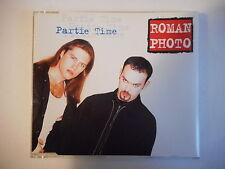 ROMAN PHOTO : PARTIE TIME [ CD-MAXI PORT GRATUIT ]