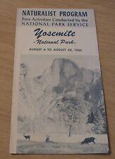"1955 NATURALIST Program in ""YOSEMITE NATIONAL PARK""~Campfire/HIKES~"