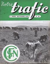 NOTRE TRAFIC n°56 septembre 1949 bovins du cantal