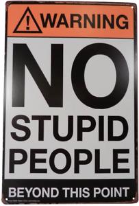 Warning No Stupid People Funny Tin Sign Bar Pub Garage Diner Wall Decor Retro