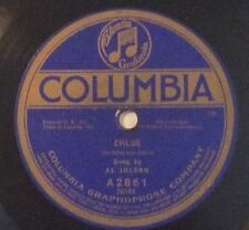 Al Jolson, Henry Burr on 78 rpm Columia A2861: Chloe/BURR: Was There Ever a Pal