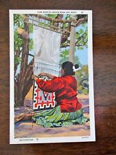 Vintage Postcard 27 HOW NAVAJO INDIAN RUGS ARE MADE WOMAN Color