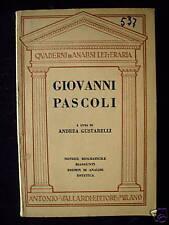 Giovanni Pascoli - A. Gustarelli 1954 Vallardi