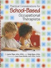 Practical Considerations for School-Based Occupational Therapists (Book & CD-ROM