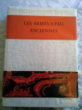 Les armes à feu anciennes 1500-1660, Hayward 1962