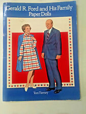 GERALD R. FORD Family Paper Dolls Book~UNCUT~Tom Tierney from 1996 V Good