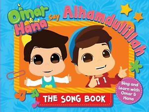 Omar & Hana Say Alhamdullilah - The Song Book *Brand New Islamic Book for Kids