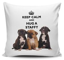 Keep Calm And Hug A Staffy Cushion Cover - 40cm x 40cm - Brand New