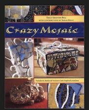 Crazy Mosaic by Tracy Graivier Bell (2002, Hardcover / Paperback)