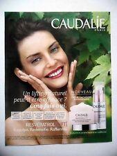 PUBLICITE-ADVERTISING :  CAUDALIE Resveratrol Lift  2016 Cosmétique