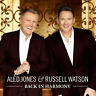 ALED JONES & RUSSELL WATSON BACK IN HARMONY CD - Released 01/11/2019