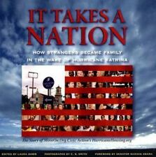 It Takes a Nation : How Strangers Became Family in the Wake of Hurricane Katrina