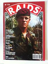 RAIDS n°73; Elite; Les Lagunari/ Les Gurkhas à Bélize/ Le 23e BIMa veille