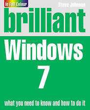"""AS NEW"" Brilliant Windows 7, Steve Johnson, Book"