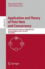 Lecture Notes in Computer Science Ser.: Application and Theory of Petri Nets...